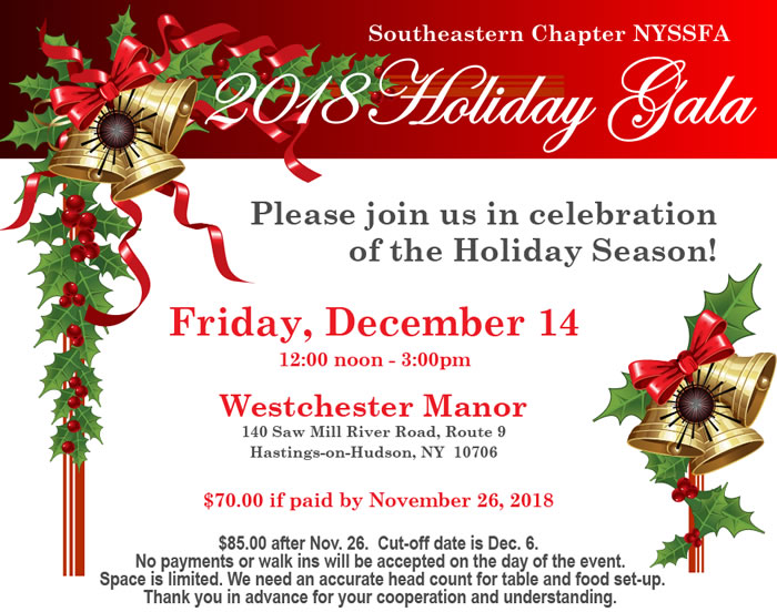 2018 Holiday Gala - NYSSFA Southeastern Chapter