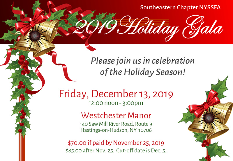 2019 Holiday Gala - NYSSFA Southeastern Chapter